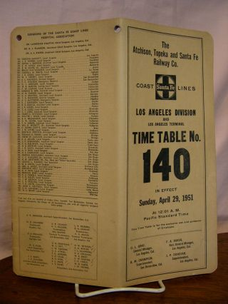 ATCHISON, TOPEKA AND SANTA FE RAWILWAY CO. COAST LINES; LOS ANGELES DIVISION AND LOS ANGELES TERMINAL [EMPLOYEE] TIME TABLE NO. 140