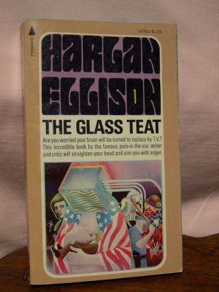 THE OTHER GLASS TEAT. Harlan Ellison