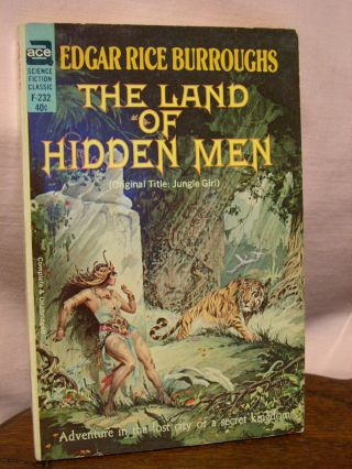 THE LAND OF HIDDEN MEN [JUNGLE GIRL]. Edgar Rice Burroughs.