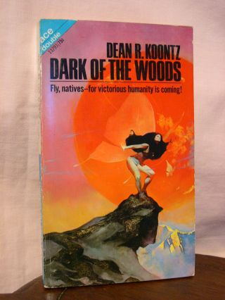 DARK OF THE WOODS, bound with SOFT COME THE DRAGONS. Dean R. Koontz