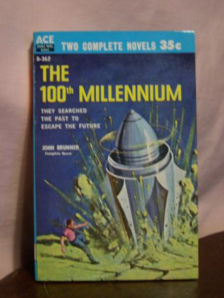 THE 100TH MILLENNIUM, bound with EDGE OF TIME. John Brunner, David Grinnell, Donald Wollheim