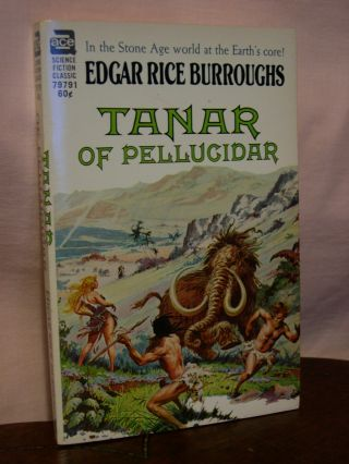TANAR OF PELLUCIDAR. Edgar Rice Burroughs