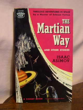 THE MARTIAN WAY AND OTHER STORIES. Isaac Asimov