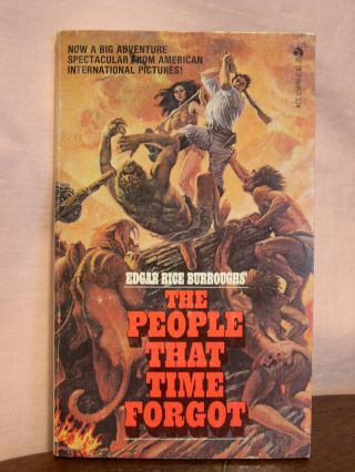 THE PEOPLE THAT TIME FORGOT [Photoplay issue]. Edgar Rice Burroughs