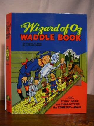 THE WIZARD OF OZ WADDLE BOOK. L. Frank Baum