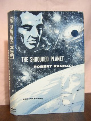 THE SHROUDED PLANET. Robert Silverberg, Randall Garrett