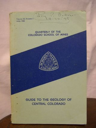 GUIDE TO THE GEOLOGY OF CENTRAL COLORADO, WITH INDEX MAP SHOWING MAJOR GEOLOGIC STRUCTURE AND...