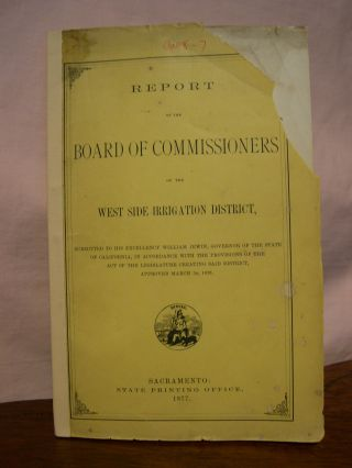 REPORT OF THE BOARD OF COMMISSIONERS OF THE WEST SIDE IRRIGATION DISTRICT, 1877