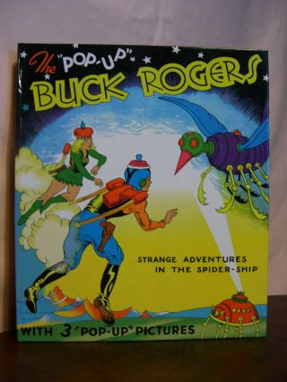 "BUCK ROGERS: 25TH CENTURY FEATURING BUDDY AND ALLURA IN ""STRANGE ADVENTURES IN THE SPIDER SHIP"" Lt. Dick Calkins, Phil Nowlan."
