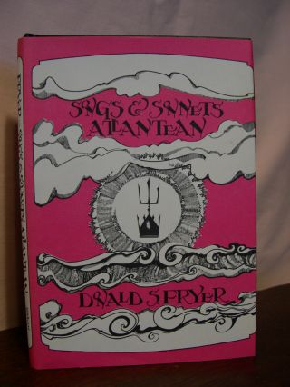 SONGS AND SONNETS ATLANTEAN. Donald Fryer, S