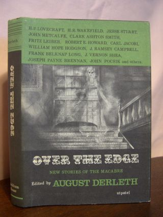 OVER THE EDGE. August Derleth