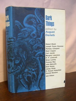 DARK THINGS. August Derleth
