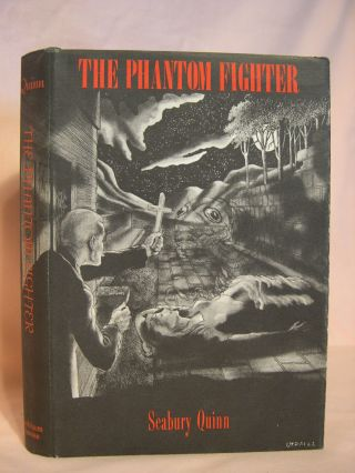 THE PHANTOM-FIGHTER. Seabury Quinn