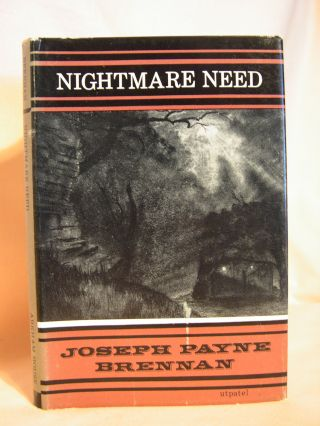 NIGHTMARE NEED. Joseph Payne Brennan