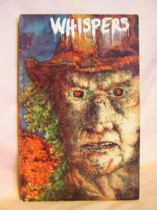 WHISPERS; VOLUME 5, NUMBER 1-2, WHOLE NUMBER 17-18, AUGUST, 1982. Stuart D. Schiff.