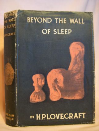 BEYOND THE WALL OF SLEEP. H. P. Lovecraft