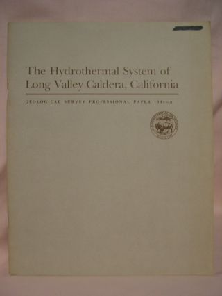 THE HYDROTHERMAL SYSTEM OF LONG VALLEY CALDERA, CALIFORNIA; GEOHYDROLOGY OF GEOTHERMAL SYSTEMS: PROFESSIONAL PAPER 1044-A. M. L. Sorey, R. E. Lewis, F H. Olmsted.