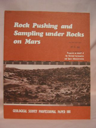 ROCK PUSHING AND SAMPLING UNDER ROCKS ON MARS: PROFESSIONAL PAPER 1081. H. J. Moore, D. S. Crouch, S. Liebes Jr., L V. Clark.