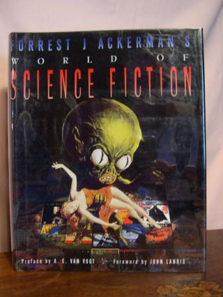 FORREST j. aCKERMAN'S WORLD OF SCIENCE FICTION. Forrest J. Ackerman