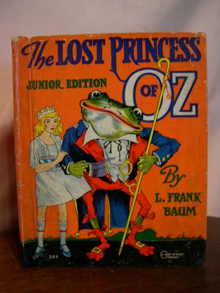 THE LOST PRINCESS OF OZ, JUNIOR EDITION. Frank L. Baum.