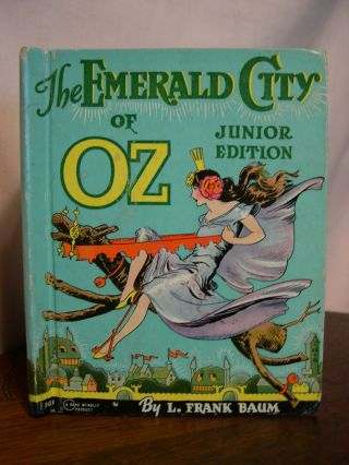 THE EMERALD CITY, JUNIOR EDITION. Frank L. Baum.
