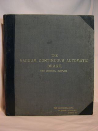 THE VACUUM CONTINUOUS AUTOMATIC BRAKE, WITH UNIVERSAL COUPLING