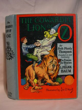 THE COWARDLY LION OF OZ. Ruth Plumly Thompson, L. Frank Baum