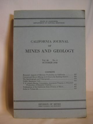 CALIFORNIA JOURNAL OF MINES AND GEOLOGY, OCTOBER 1948; VOLUME 44, NUMBER 4