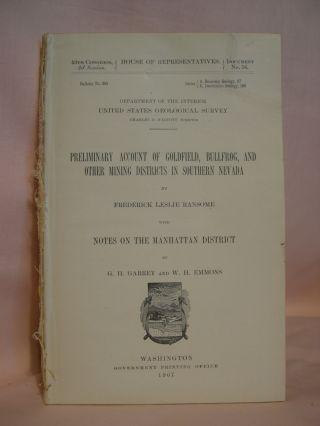 PRELIMINARY ACCOUNT OF GOLDFIELD, BULLFROG, AND OTHER MINING DISTRICTS IN SOUTHERN NEVADA, WITH...