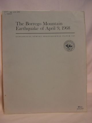 THE BORREGO MOUNTAIN EARTHQUAKE OF APRIL 9, 1968; GEOLOGICAL SURVEY PROFESSIONAL PAPER 787