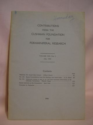 CONTRIBUTIONS FROM THE CUSHMAN FOUNDATION FOR FORAMINIFERAL RESEARCH, VOLUME XVX, PART 3, JULY,...