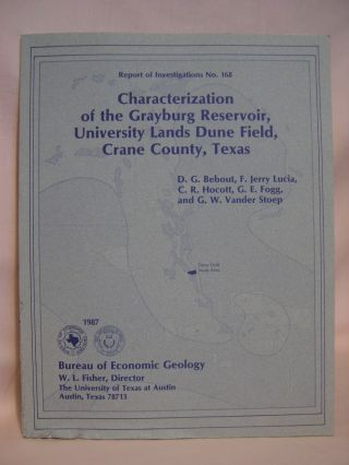 CHARACTERIZATION OF THE GRAYBURG RESERVOIR, UNIVERSITY LANDS DUNE FIELD, CRANE COUNTY, TEXAS;...