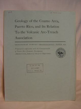 GEOLOGY OF THE COAMO AREA, PUERTO RICO, AND ITS RELATION TO THE VOLCANIC ARC-TRENCH ASSOCIATION;...