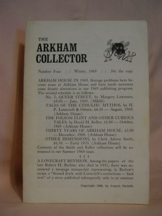 THE ARKHAM COLLECTOR: NUMBER FOUR, WINTER, 1969. August Derleth, H P. Lovecraft