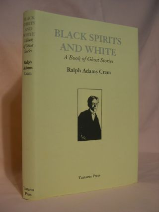 BLACK SPIRITS AND WHITE, A BOOK OF GHOST STORIES