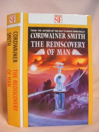 THE REDISCOVERY OF MAN. Cordwainer Smith