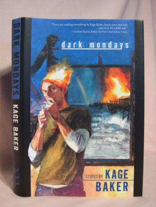 DARK MONDAYS. Cage Baker