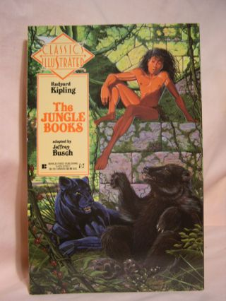 THE JUGLE BOOKS. CLASSICS ILLUSTRATED NUMBER TWENTY-TWO. Rudyard Kipling