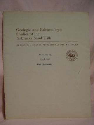 GEOLOGIC AND PALEOECOLOGIC STUDIES OF THE NEBRASKA SAN HILLS: EOLIAN DEPOSITS IN THE NEBRASKA SAN...
