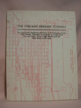 THE CHICAGO FREIGHT TUNNELS