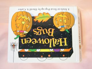 HALLOWEEN BUGS: A TRICK OR TREAT POP-UP. David A. Carter