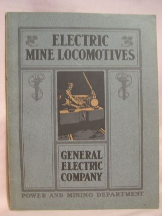 ELECTRIC MINE LOCOMOTIVES; CATALOGUE NO. 1045; FEBRUARY 1904