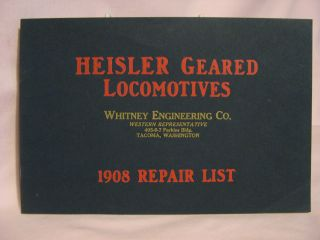 HEISLER GEARED LOCOMOTIVES; 1908 REPAIR LIST; INSTRUCTIONS FOR ORDERING REPAIRS