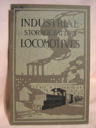 JEFFREY STORAGE BATTERY LOCOMOTIVES, FOR INDUSTRIAL PLANTS; catalog no. 231