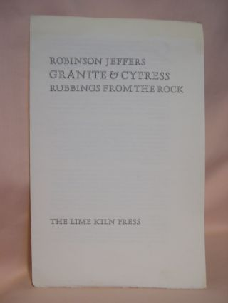 ROBINSON JEFFERS; GRANITE & CYPRESS, RUBBINGS FROM THE ROCK [PROSPECTUS