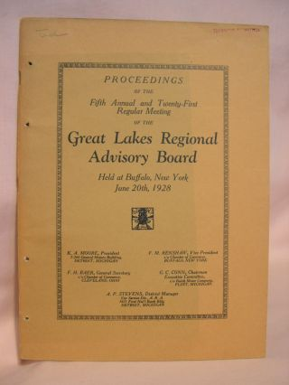 PROCEEDINGS OF THE FIFTH ANNUAL AND TWENTY-FIRST REGULAR MEETING OF THE GREAT LAKES REGIONAL...