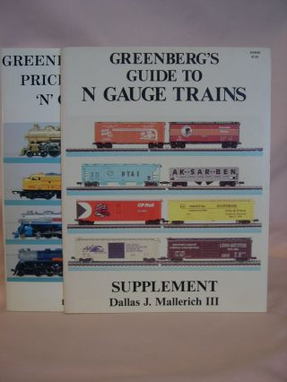 GREENBERG'S PRICE GUIDE TO 'N' GAUGE TRAINS and SUPPLEMENT [Two volumes]. Dallas J. Mallerich III