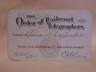 THE ORDER OF RAILROAD TELEGRAPHERS [UNION MEMBERSHIP CARD, 1918