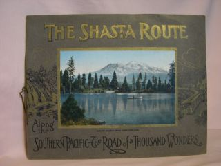 THE SHASTA ROUTE -IN ALL OF ITS GRANDEUR- A SCENIC GUIDE BOOK FROM SAN FRANCISCO, CALIFORNIA, TO...