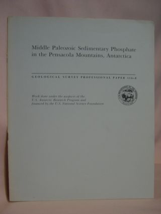 MIDDLE PALEOZOIC SEDIMENTARY PHOSPHATE IN THE PENSACOLA MOUNTAINS, ANTARCTICA; GEOLOGICAL SURVEY...